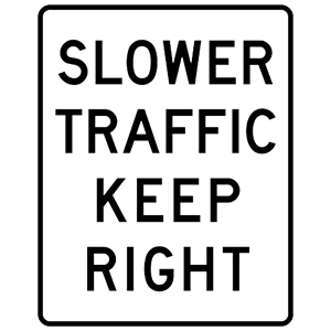 california slower traffic keep right road sign
