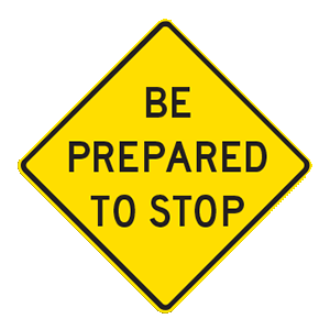 indiana be prepared to stop road sign